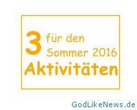 3 Aktivitaeten fuer den Sommer 2016
