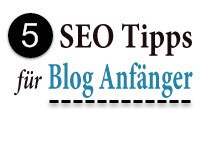 5 SEO Tipps fuer Blog Anfaenger