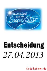 DSDS 27.04.2013 – Entscheidung 7. Mottoshow Wer ist rausweiter DSDS 27.04.2013 – Entscheidung 7. Mottoshow: Wer ist raus/weiter
