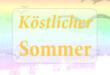 Koestlicher Sommer - Speisen für die heisse Jahreszeit