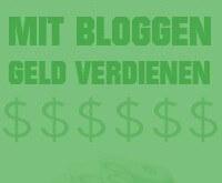 Mit Bloggen Geld verdienen