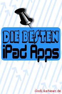 Must-Have Apps - Die besten iPad Apps