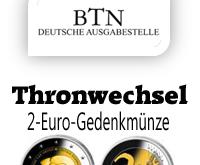 Offizielle 2 Euro Gedenkmünze zum Thronwechsel im BTN Shop kaufen