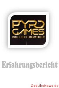 PYRO GAMES - Duell der Feuerwerker - Erfahrungen