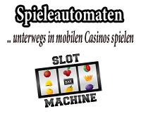 Spielautomaten unterwegs in mobilen Casinos spielen